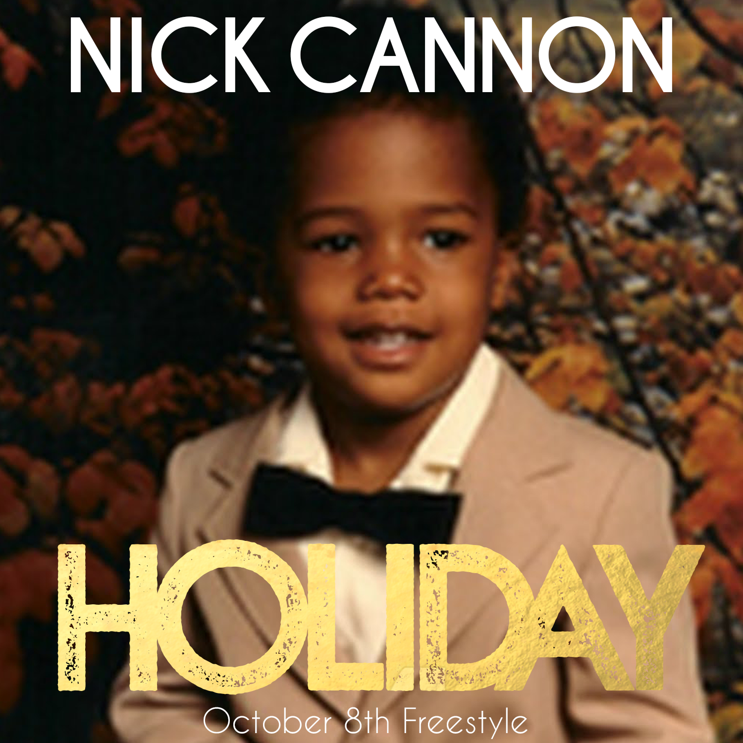 NEW MUSIC: Nick Cannon – Holiday (October 8th Freestyle)
