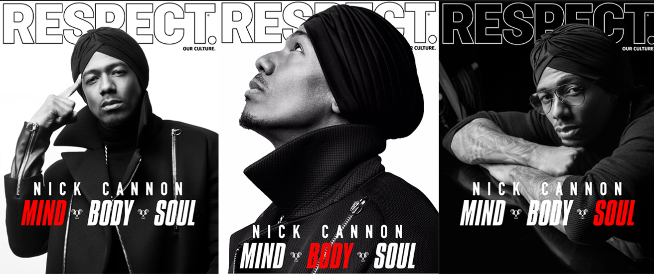 NICK CANNON COVERS  RESPECT MAGAZINE – MIND, BODY & SOUL