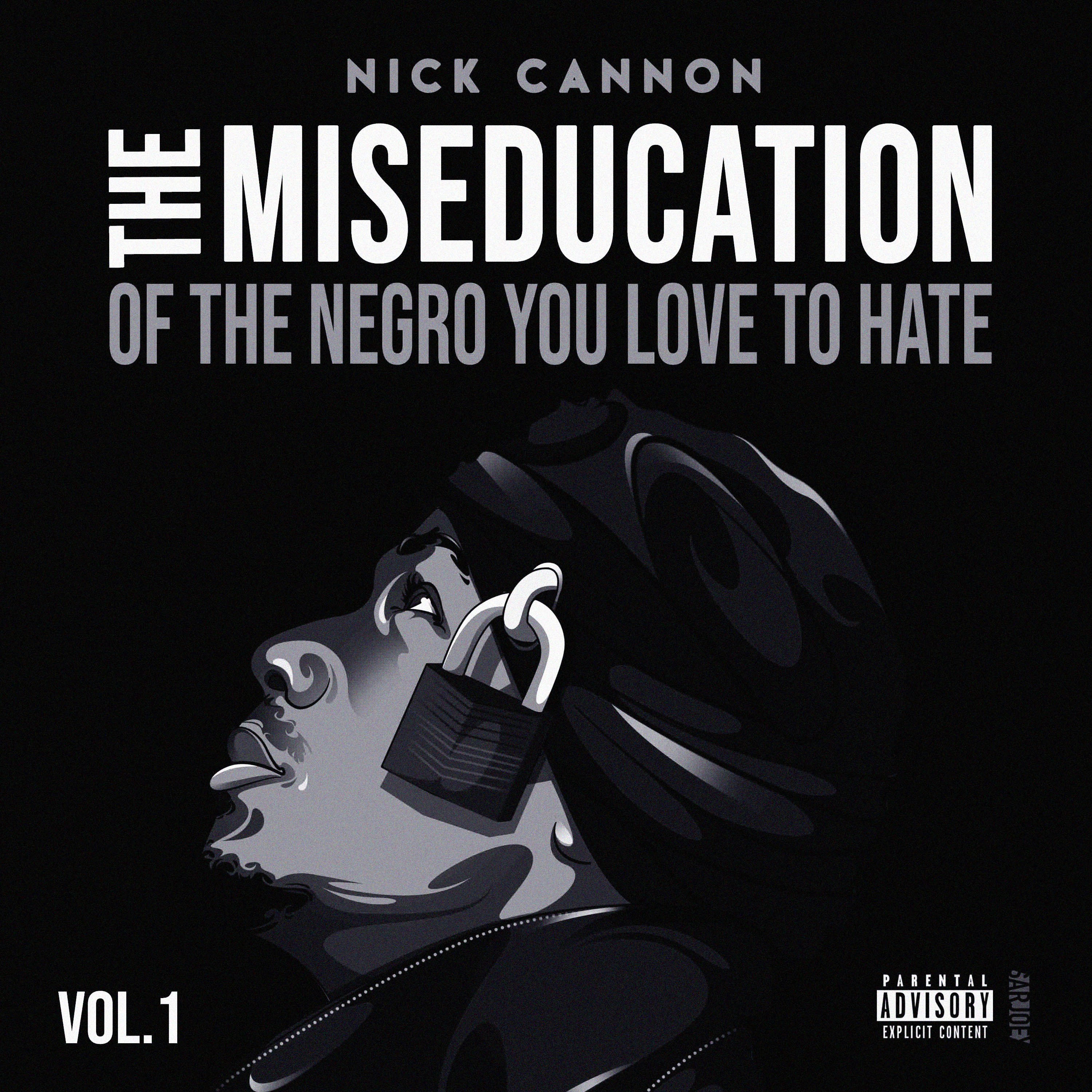"""THE MISEDUCATION OF THE NEGRO YOU LOVE TO HATE"" IS OUT NOW!"